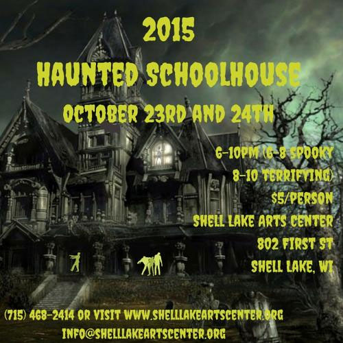 Haunted Schoolhouse in Shell Lake, WI